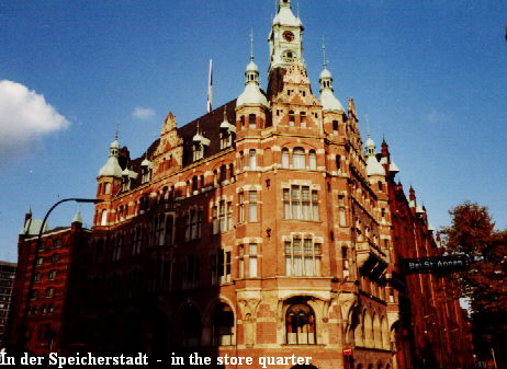 In der Speicherstadt - in the store quater